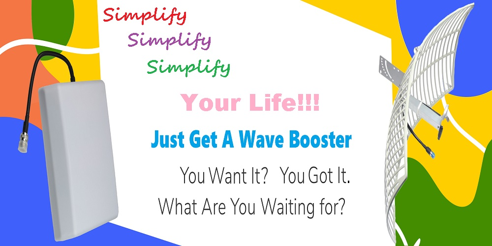 Simplify Your Life With A Wave Booster